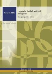 La Fundación BBVA y el Ivie publican un informe que analiza la productividad de la economía española desde la perspectiva de la empresa
